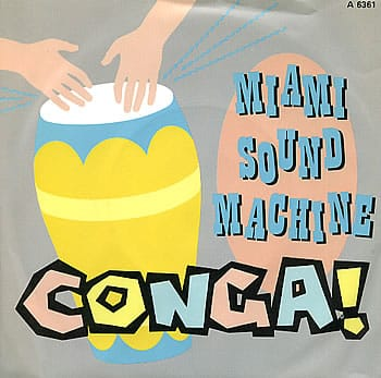 Conga_Gloria_Estefan_Miami_Sound_Machine