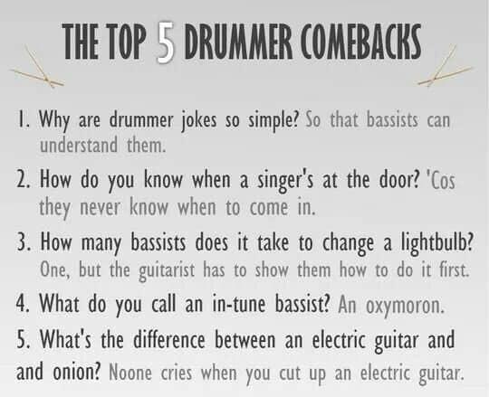 drummer comeback jokes