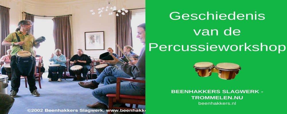 Geschiedenis van de Percussieworkshop, Beenhakkers Slagwerk